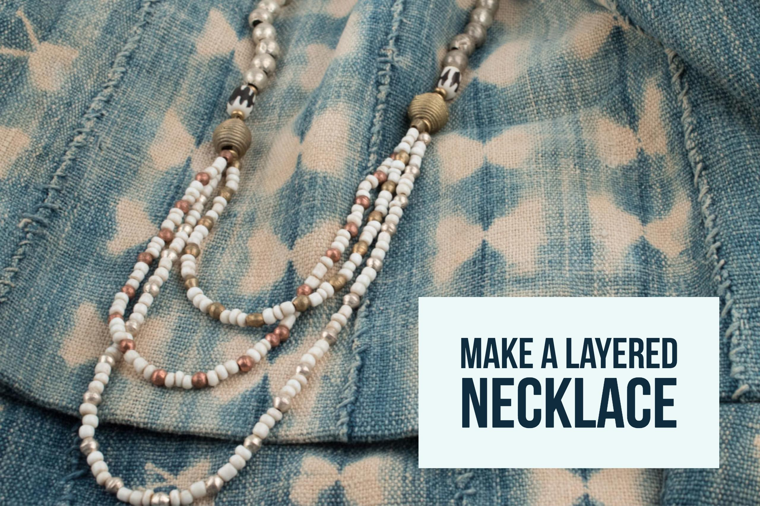 How to Make a Layered Necklace